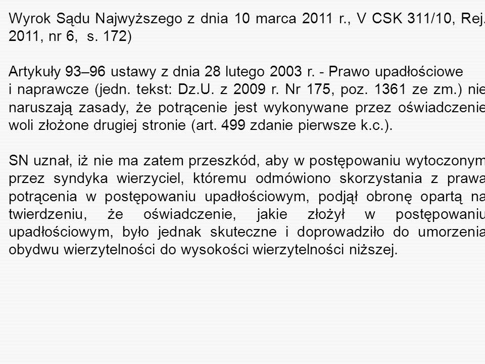 Wyrok Sądu Najwyższego z dnia 10 marca 2011 r. , V CSK 311/10, Rej