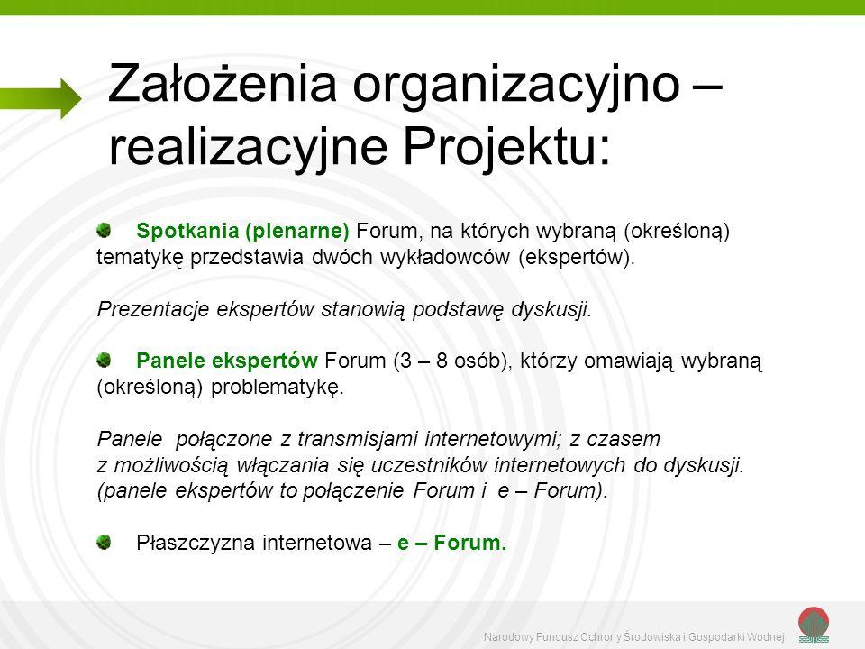 Założenia organizacyjno – realizacyjne Projektu:
