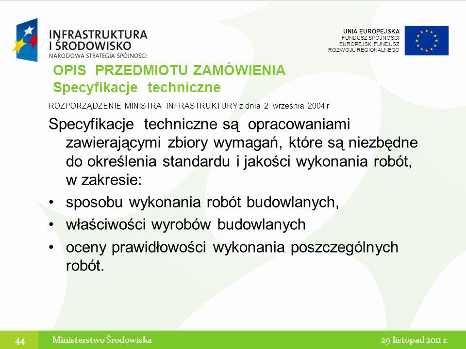 OPIS PRZEDMIOTU ZAMÓWIENIA Specyfikacje techniczne