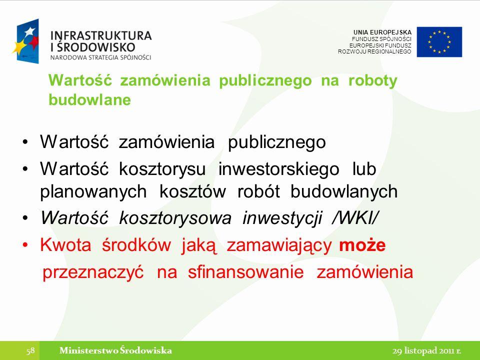 Wartość zamówienia publicznego na roboty budowlane