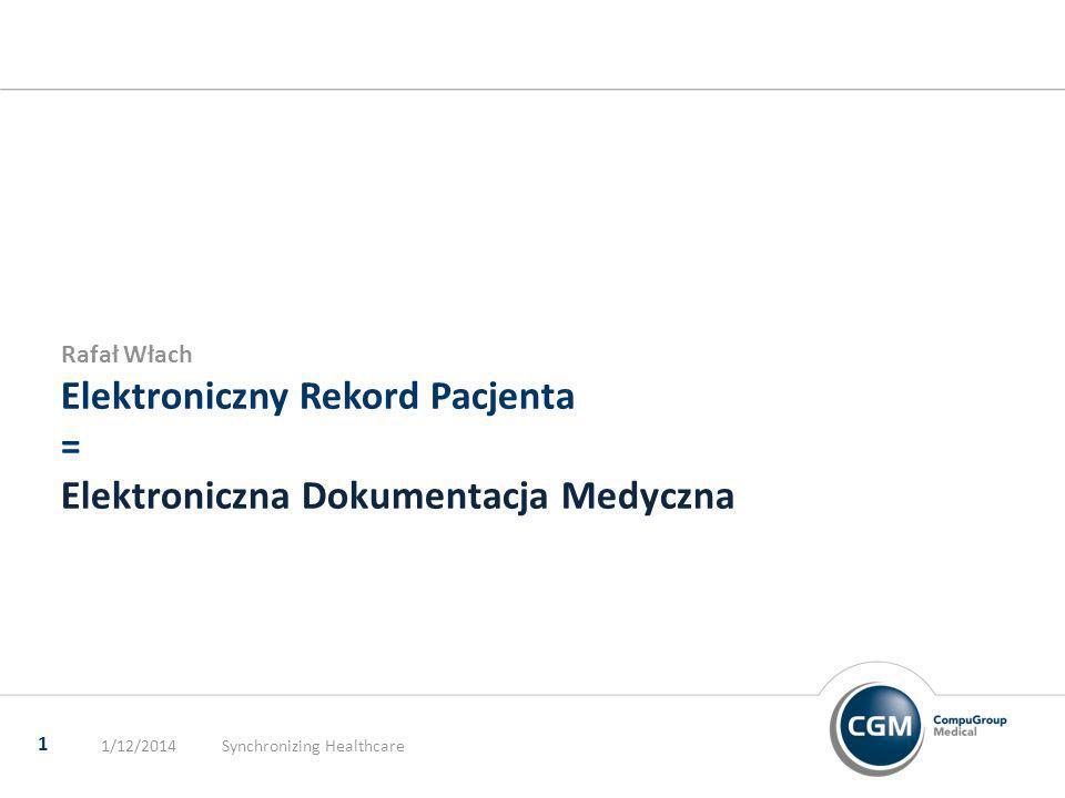 Elektroniczny Rekord Pacjenta = Elektroniczna Dokumentacja Medyczna