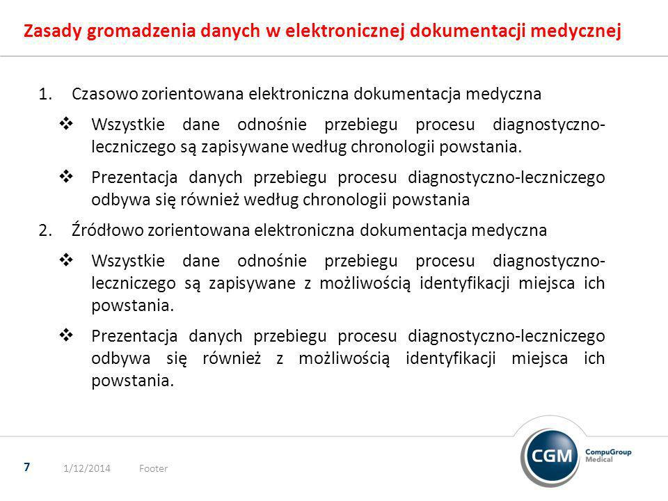 Zasady gromadzenia danych w elektronicznej dokumentacji medycznej