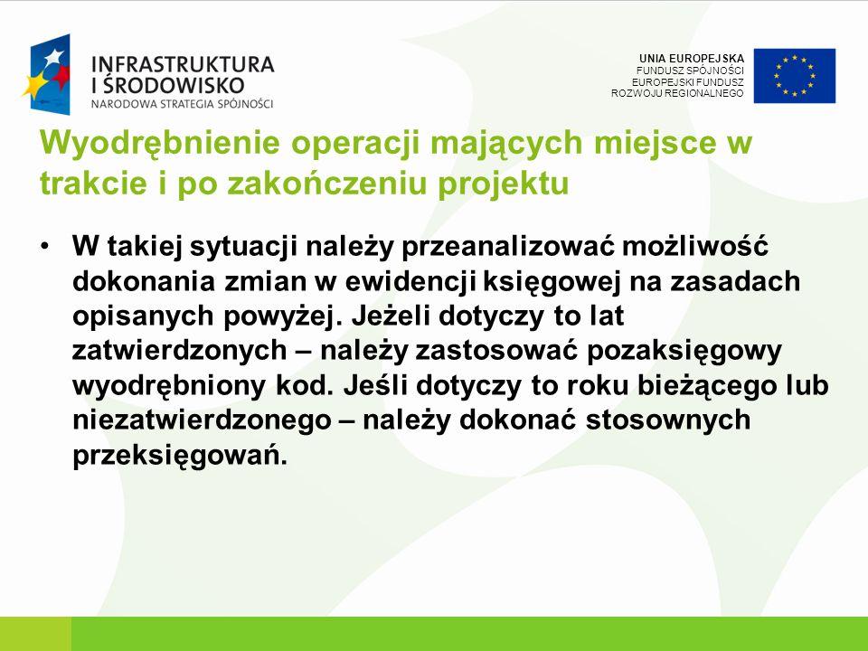 Wyodrębnienie operacji mających miejsce w trakcie i po zakończeniu projektu