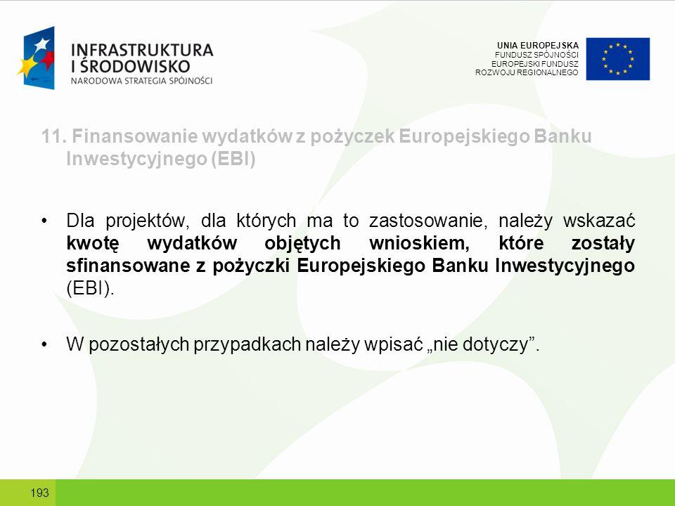 11. Finansowanie wydatków z pożyczek Europejskiego Banku Inwestycyjnego (EBI)