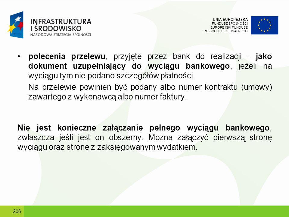 polecenia przelewu, przyjęte przez bank do realizacji - jako dokument uzupełniający do wyciągu bankowego, jeżeli na wyciągu tym nie podano szczegółów płatności.