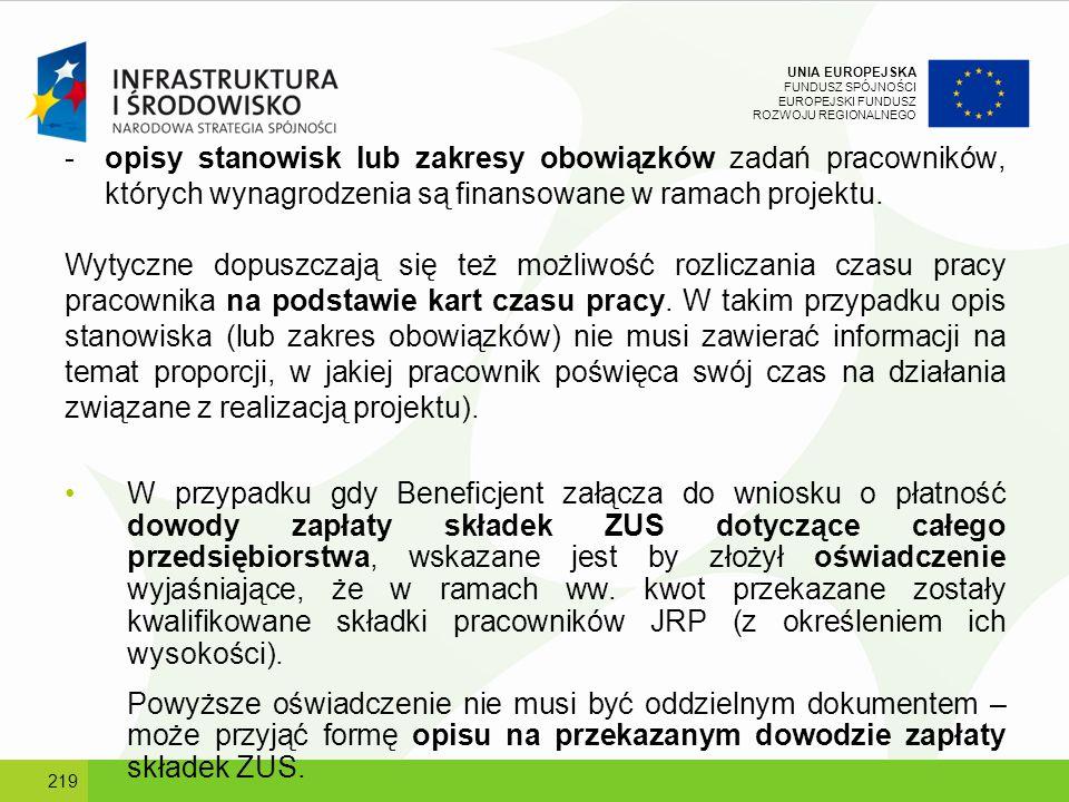 opisy stanowisk lub zakresy obowiązków zadań pracowników, których wynagrodzenia są finansowane w ramach projektu.