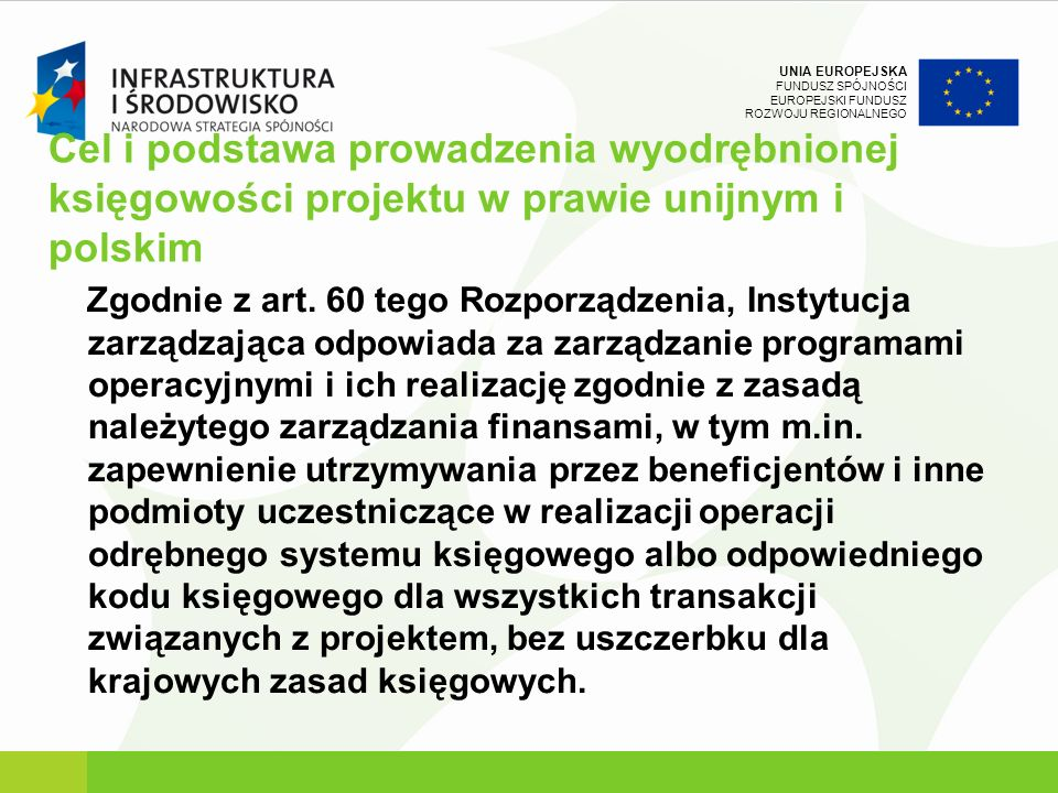 Cel i podstawa prowadzenia wyodrębnionej księgowości projektu w prawie unijnym i polskim