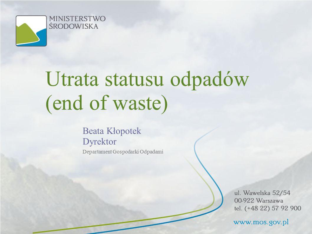 Utrata statusu odpadów (end of waste)
