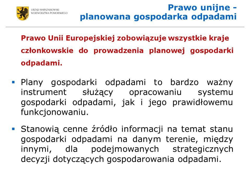 Prawo unijne - planowana gospodarka odpadami