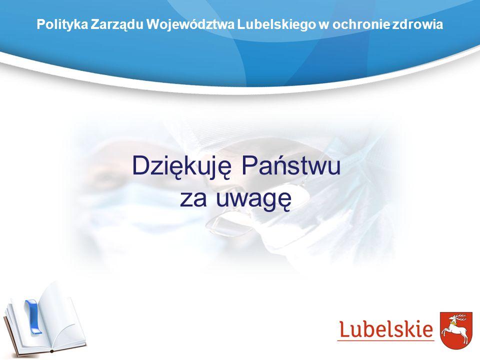 Polityka Zarządu Województwa Lubelskiego w ochronie zdrowia