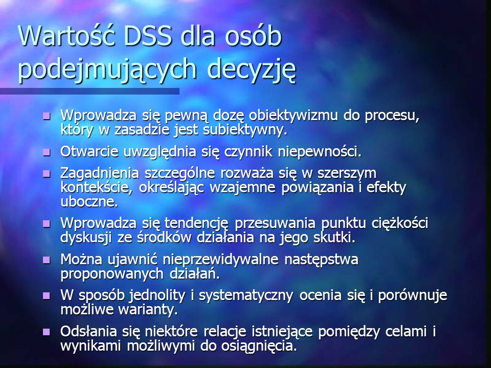 Wartość DSS dla osób podejmujących decyzję
