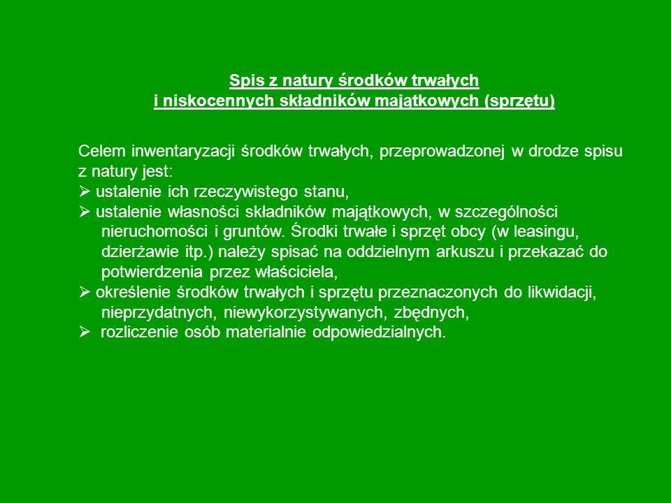 Spis z natury środków trwałych i niskocennych składników majątkowych (sprzętu)
