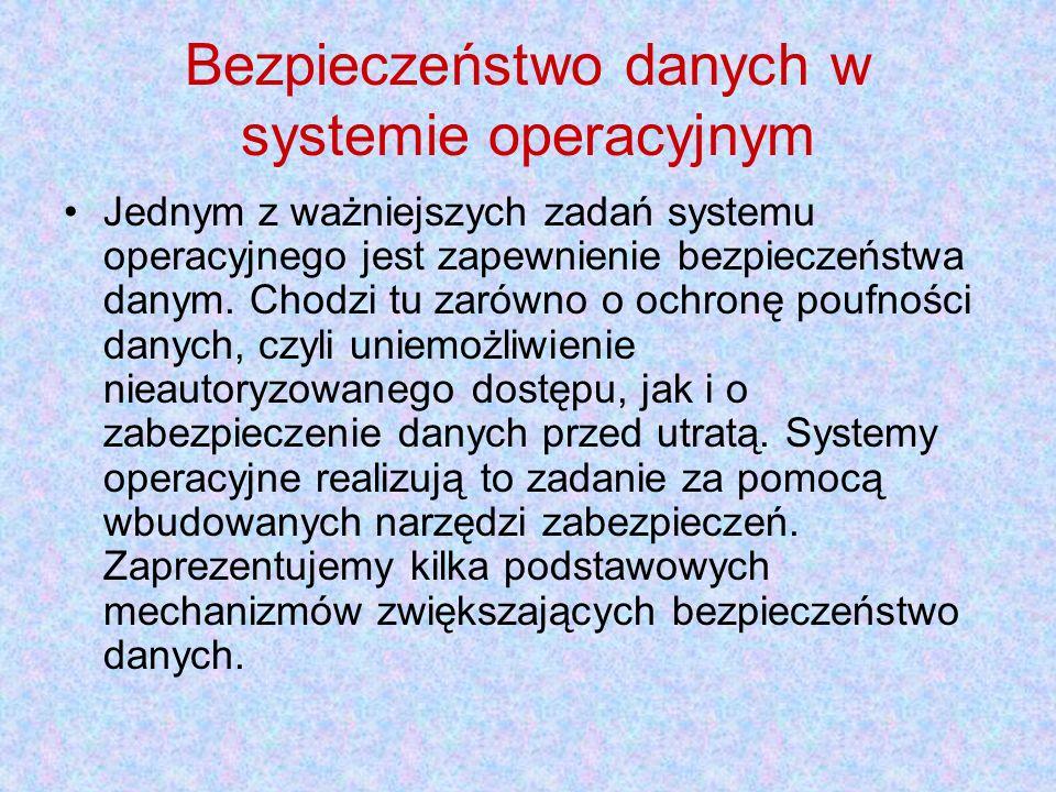 Bezpieczeństwo danych w systemie operacyjnym