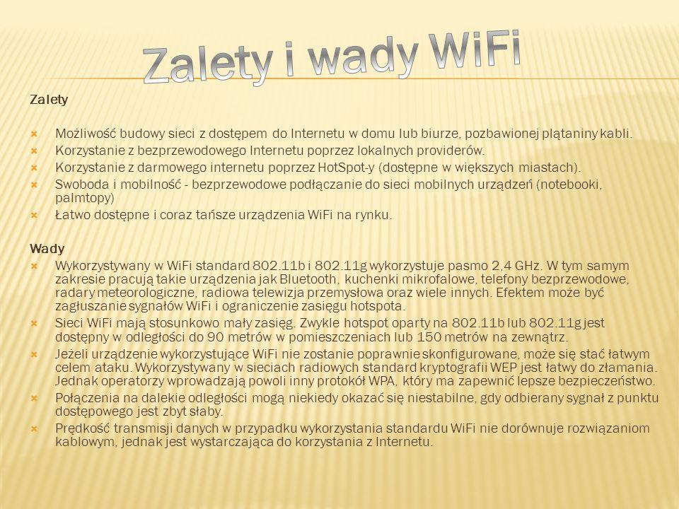 Zalety i wady WiFi Zalety