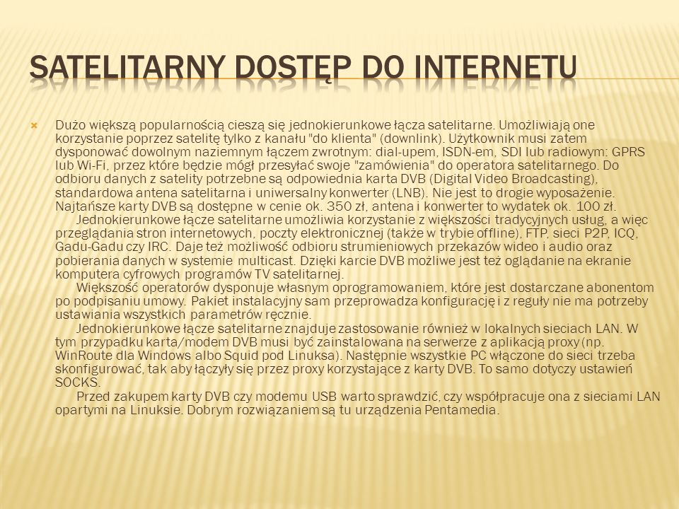 Satelitarny dostęp do internetu