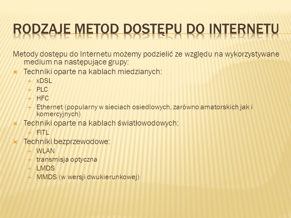 Rodzaje metod dostępu do internetu