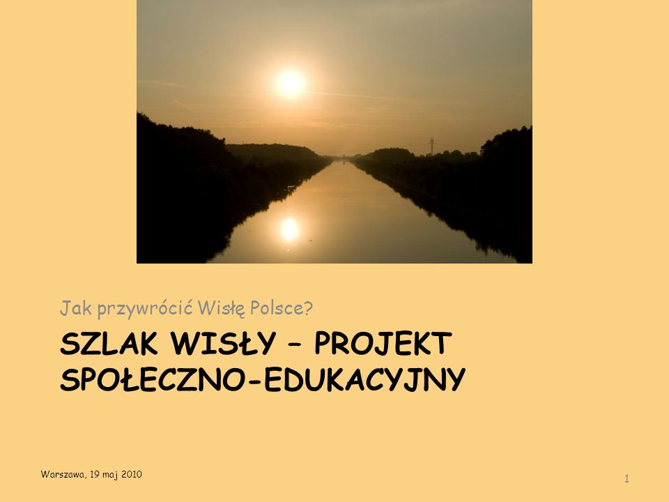 Szlak Wisły – projekt społeczno-edukacyjny