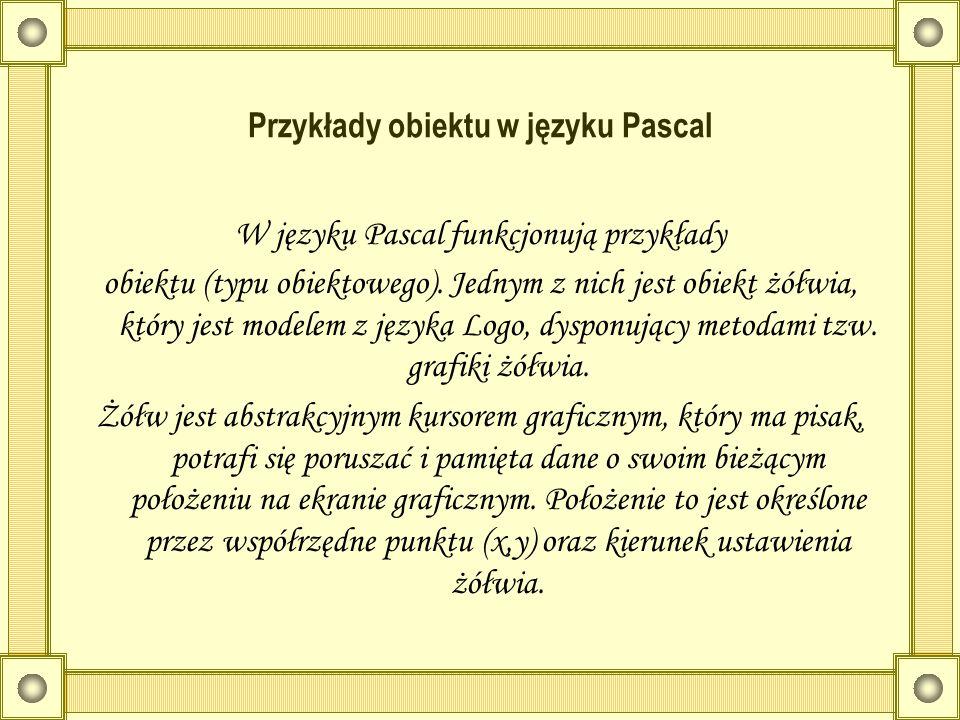 Przykłady obiektu w języku Pascal