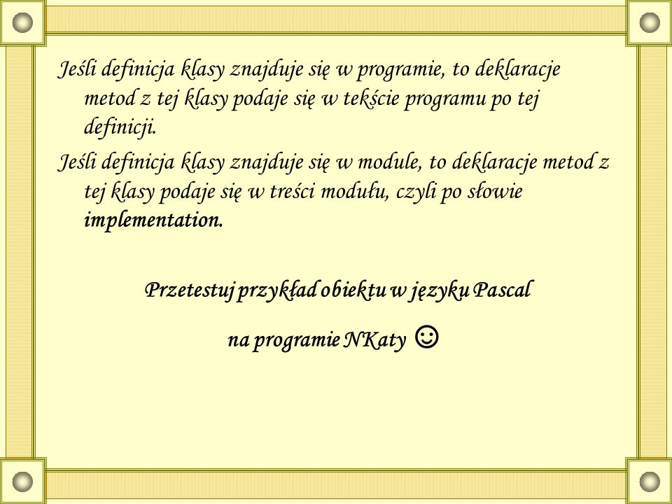Przetestuj przykład obiektu w języku Pascal