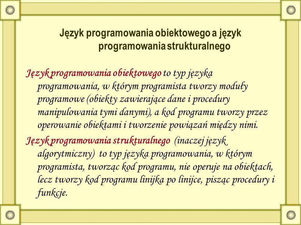 Język programowania obiektowego a język programowania strukturalnego