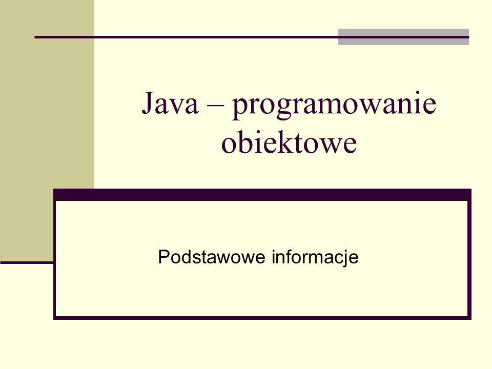 Java – programowanie obiektowe