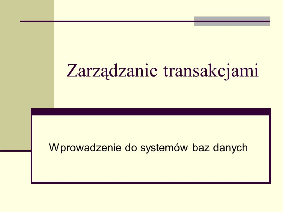 Zarządzanie transakcjami