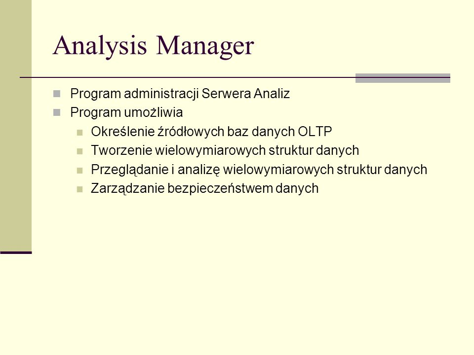 Analysis Manager Program administracji Serwera Analiz