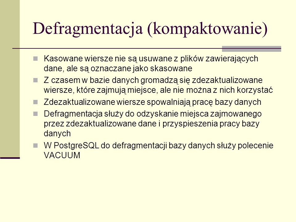 Defragmentacja (kompaktowanie)