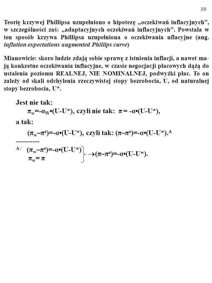 πw=-αW•(U-U*), czyli nie tak: π = -α•(U-U*), a tak:
