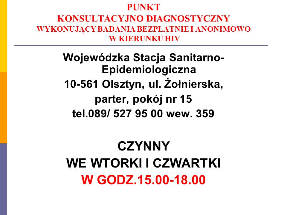 CZYNNY WE WTORKI I CZWARTKI W GODZ.15.00-18.00