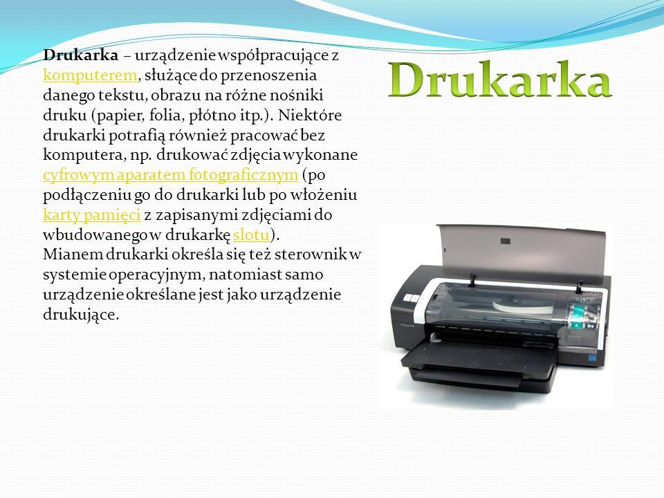 Drukarka – urządzenie współpracujące z komputerem, służące do przenoszenia danego tekstu, obrazu na różne nośniki druku (papier, folia, płótno itp.). Niektóre drukarki potrafią również pracować bez komputera, np. drukować zdjęcia wykonane cyfrowym aparatem fotograficznym (po podłączeniu go do drukarki lub po włożeniu karty pamięci z zapisanymi zdjęciami do wbudowanego w drukarkę slotu).