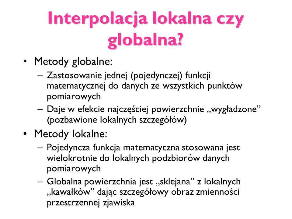 Interpolacja lokalna czy globalna