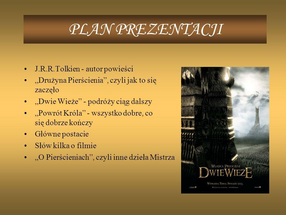 PLAN PREZENTACJI J.R.R.Tolkien - autor powieści