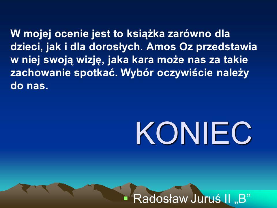 """KONIEC Radosław Juruś II """"B"""