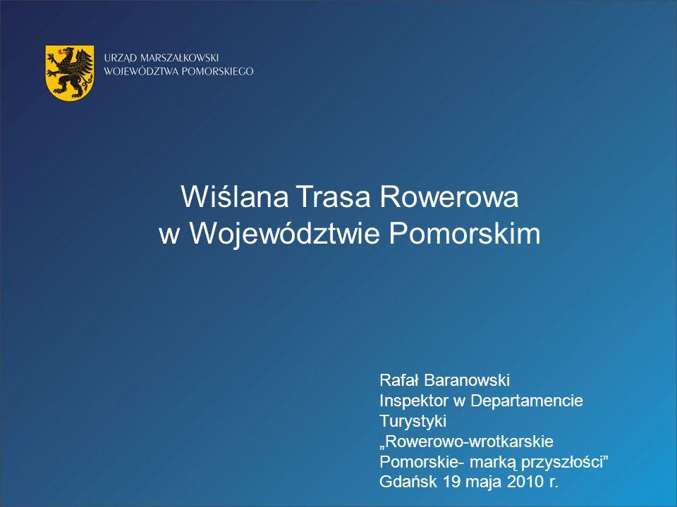 Wiślana Trasa Rowerowa w Województwie Pomorskim