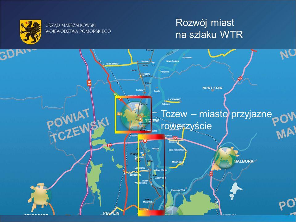 Rozwój miast na szlaku WTR