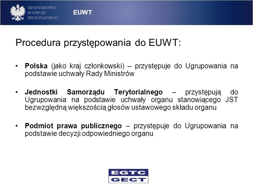 Procedura przystępowania do EUWT: