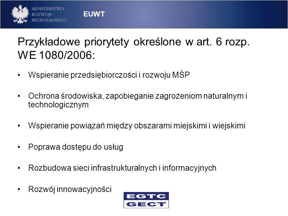 Przykładowe priorytety określone w art. 6 rozp. WE 1080/2006: