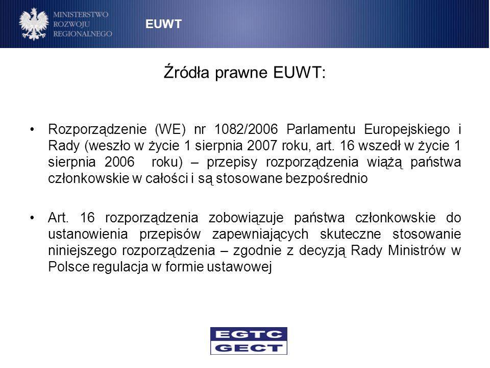 EUWT Źródła prawne EUWT: