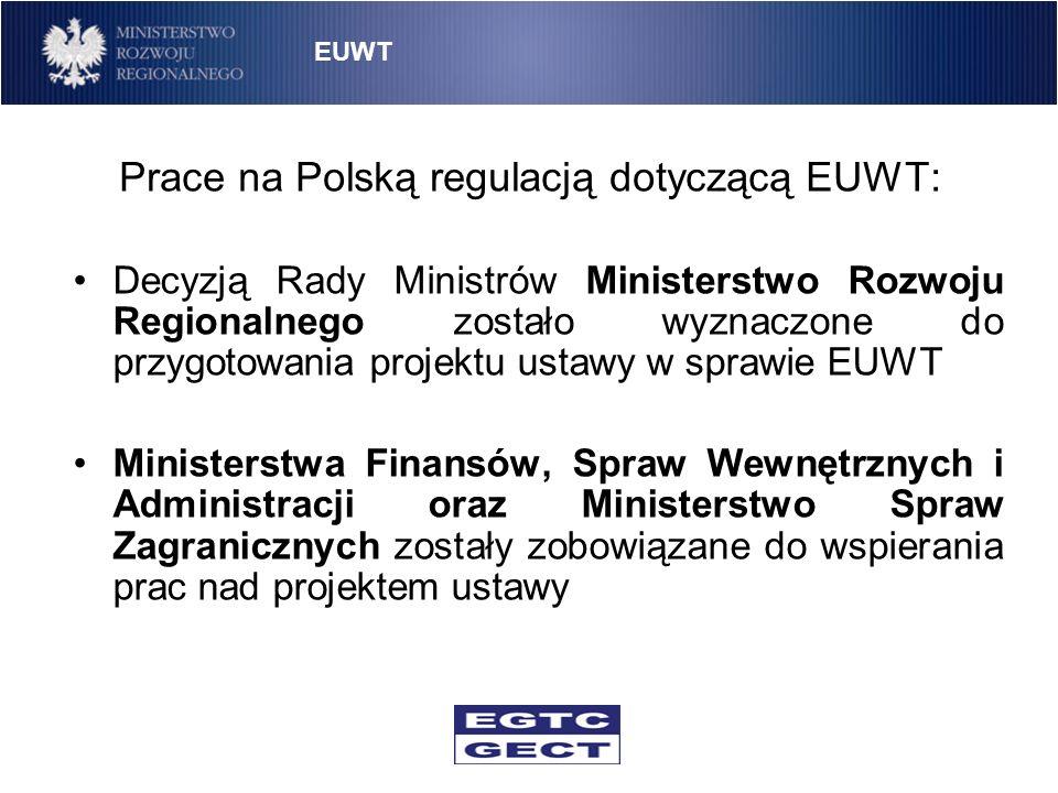 Prace na Polską regulacją dotyczącą EUWT: