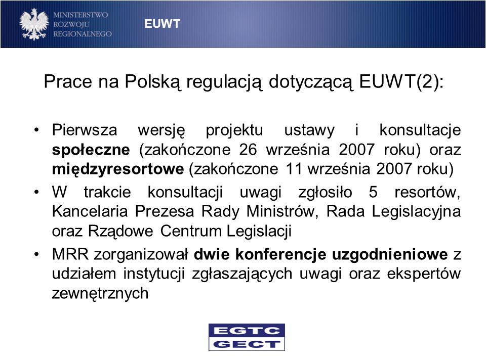 Prace na Polską regulacją dotyczącą EUWT(2):
