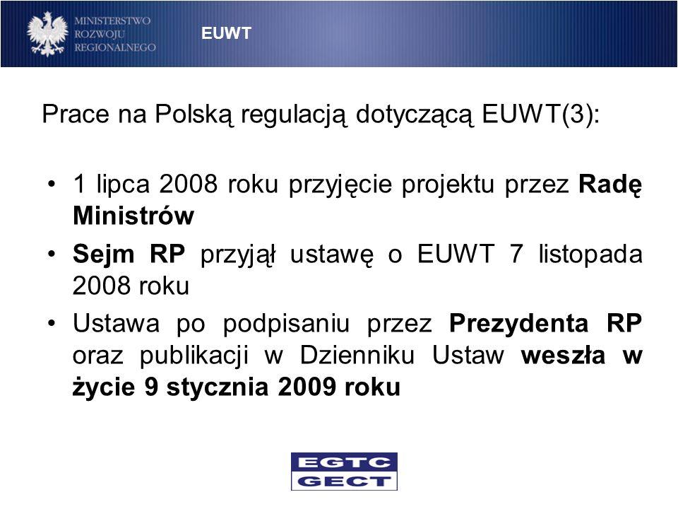 Prace na Polską regulacją dotyczącą EUWT(3):