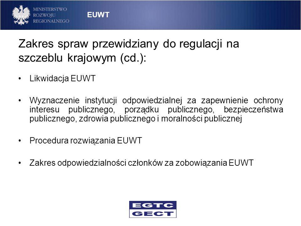 Zakres spraw przewidziany do regulacji na szczeblu krajowym (cd.):