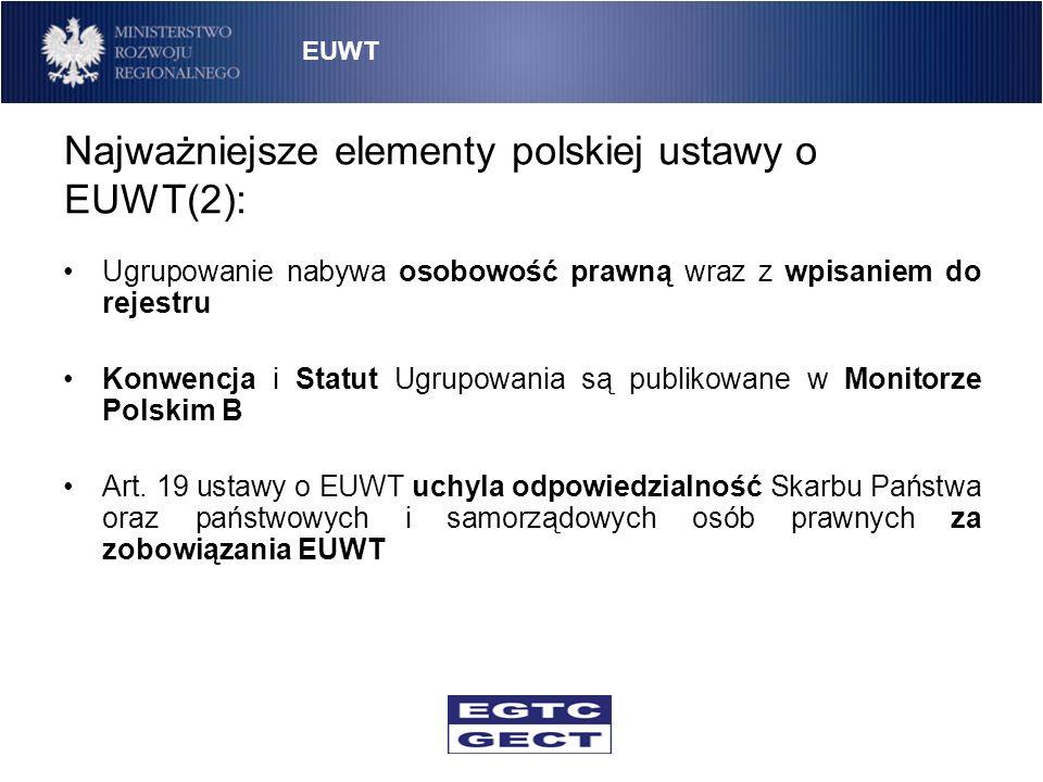 Najważniejsze elementy polskiej ustawy o EUWT(2):
