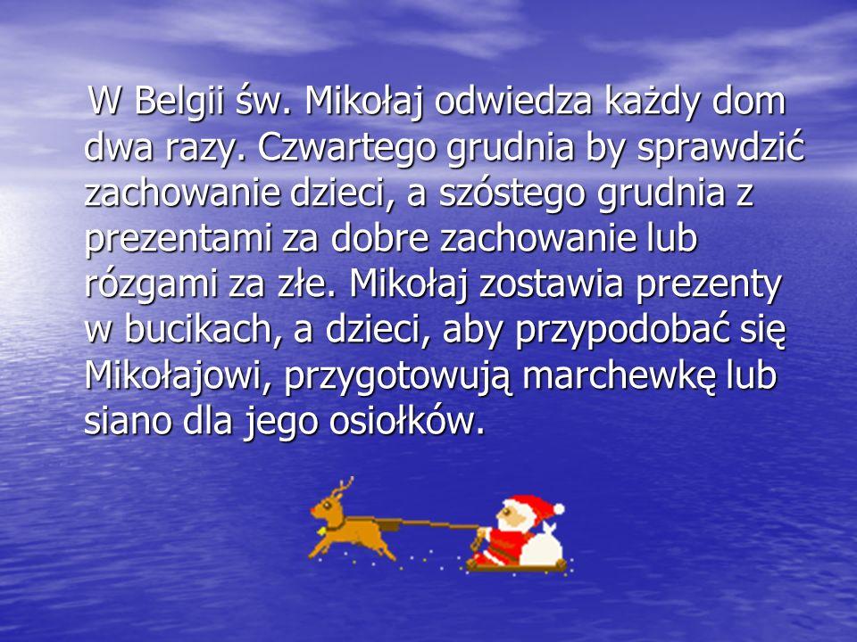 W Belgii św. Mikołaj odwiedza każdy dom dwa razy