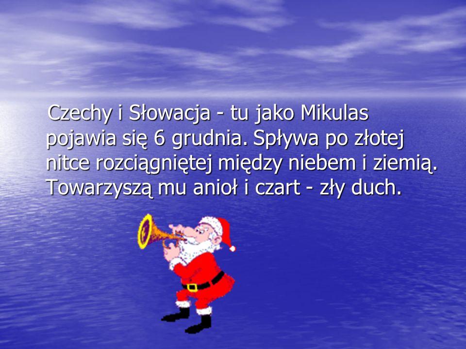 Czechy i Słowacja - tu jako Mikulas pojawia się 6 grudnia