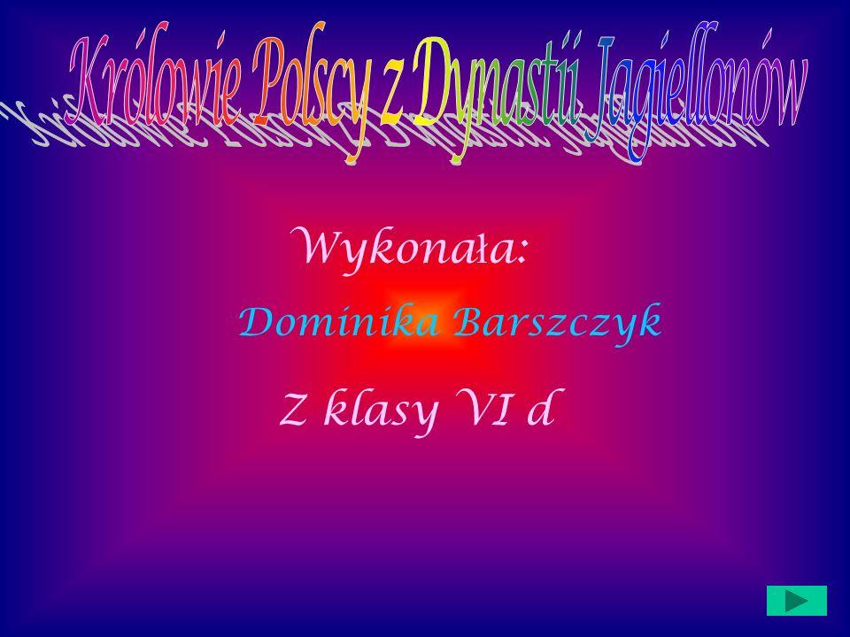 Królowie Polscy z Dynastii Jagiellonów
