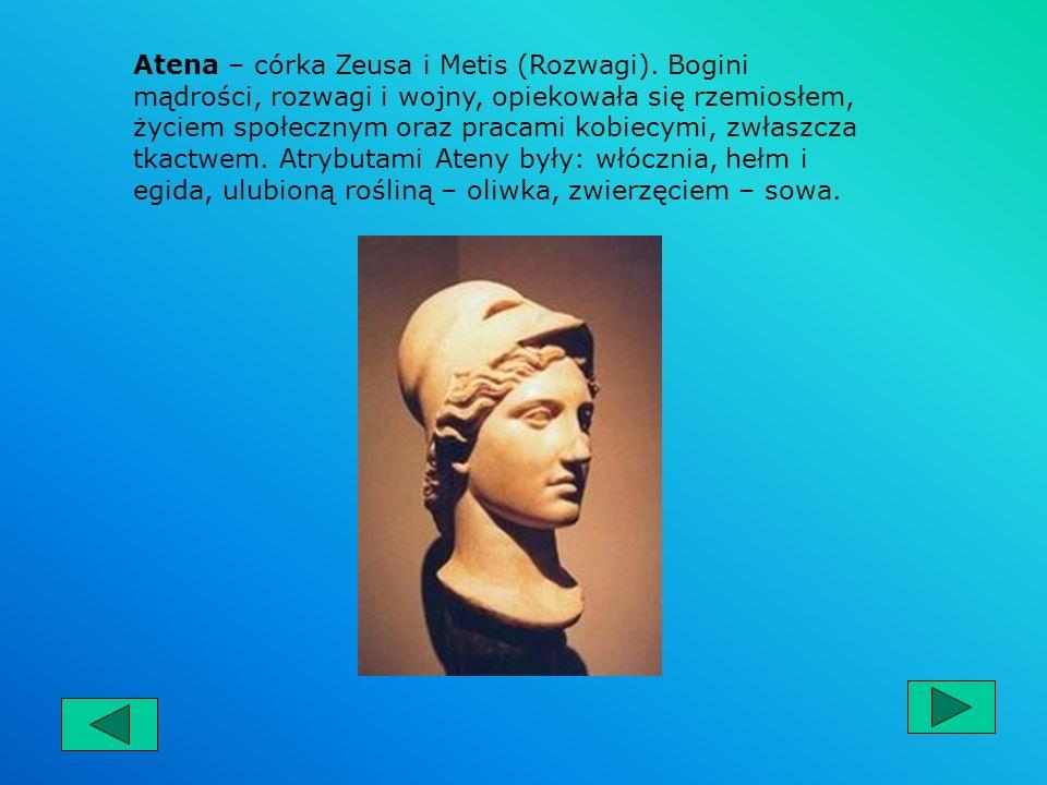 Atena – córka Zeusa i Metis (Rozwagi)