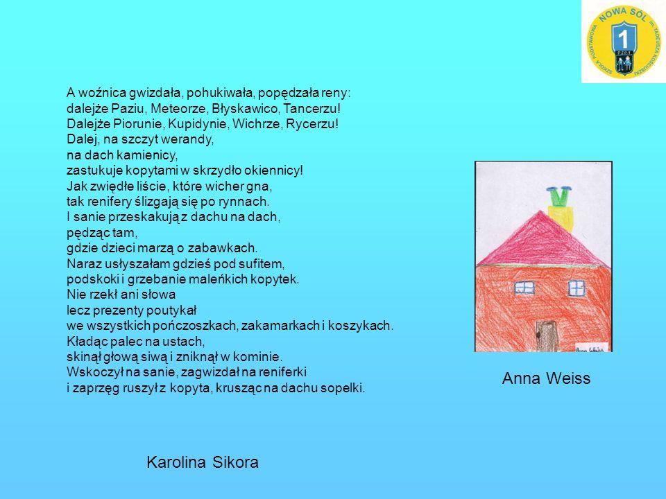 Anna Weiss Karolina Sikora