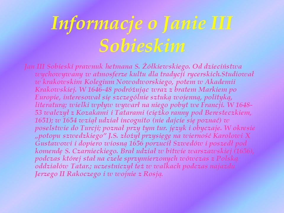 Informacje o Janie III Sobieskim